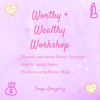 Worthy + Wealthy . Webinar.PNG